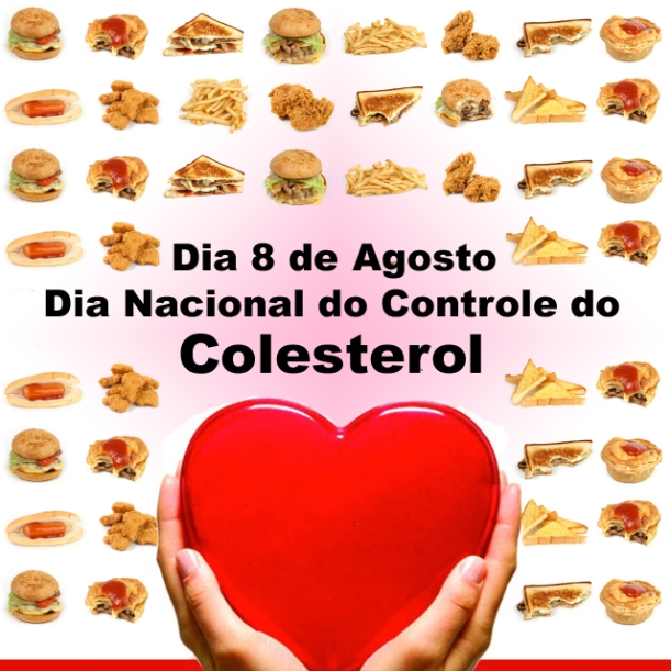 8 de Agosto - Dia Nacional do Controle do Colesterol